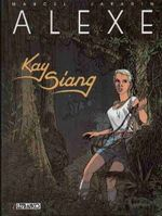 Couverture Kay Siang - Alexe, tome 3