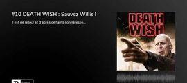 Vidéo Fin de séance (podcast) : Death Wish