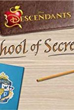 Affiche Descendants: School of Secrets