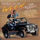 Pochette Born to Be Wild: The Original Rock Classics