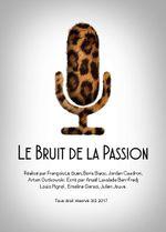 Affiche Le Bruit de la Passion