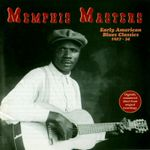 Pochette Memphis Masters: Early American Blues Classics 1927-34