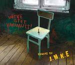 Pochette Võtke istet, vanamutt! Tribute to J.M.K.E.