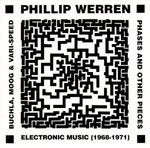 Pochette Phases and Other Pieces - Electronic Music (1968-1971)