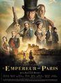 Affiche L'Empereur de Paris