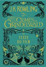 Couverture Les Animaux Fantastiques - Les Crimes de Grindelwald