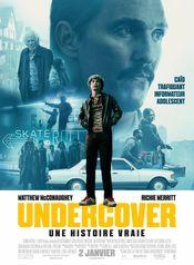 Affiche Undercover - Une histoire vraie