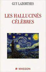 Couverture Les hallucinés célèbres