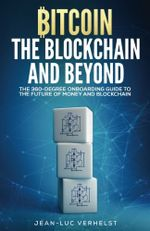 Couverture Bitcoin, the Blockchain and Beyond