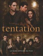 Couverture Tentation - le guide officiel du film