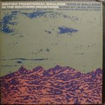 Pochette British Traditional Ballads in the Southern Mountains, Volume 1