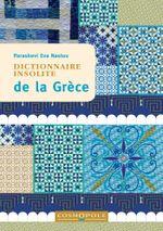 Couverture Dictionnaire insolite de la Grèce