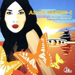 Pochette Asian Garden 2: The World of Asian Grooves