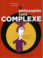 Couverture La philosophie sans complexe