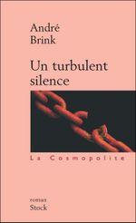Couverture Un turbulent silence