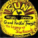 Pochette Good Rockin' Tonight: The Legacy of Sun Records