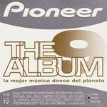 Pochette Pioneer: The Album, Volume 9