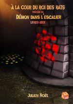Couverture À la cour du roi des rats, précédé du Démon dans l'escalier