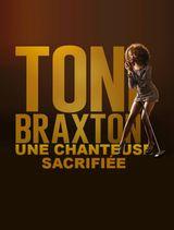 Affiche Destin brisé : Toni Braxton, une chanteuse sacrifiée