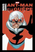 Couverture Marvel Anthologie : Nous sommes Ant-Man et la Guêpe