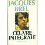Couverture Jacques Brel: Oeuvre intégrale