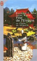 Couverture Fille de l'Empire - La Trilogie de l'Empire, tome 1