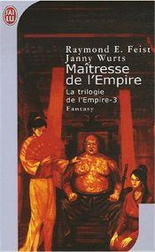 Couverture Maîtresse de l'Empire - La Trilogie de l'Empire, tome 3