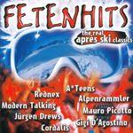 Pochette Fetenhits: The Real Après Ski Classics