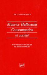Couverture Maurice Halbwachs : consommation et société