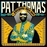 Pochette Pat Thomas and Kwashibu Area Band