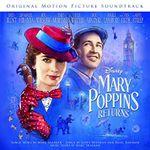 Pochette Mary Poppins Returns: Original Motion Picture Soundtrack (OST)