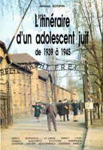 Couverture L'Itinéraire d'un adolescent juif de 1939 à 1945