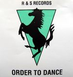 Pochette R & S Records: Order to Dance