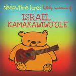 Pochette Sleepytime Tunes: Lullaby Renditions of Israel Kamakawiwo'ole