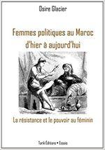 Couverture Femmes politiques au Maroc d'hier à aujourd'hui