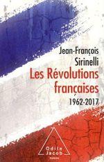Couverture Les Révolutions françaises (1962-2017)