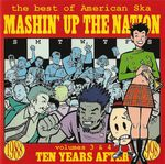Pochette Mashin' Up the Nation: Volumes 3 & 4- Ten Years After