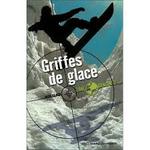 Couverture Griffes de glace - Zone danger, tome 2