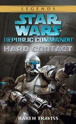 Couverture Contact zéro - Star Wars : Republic Commando, tome 1