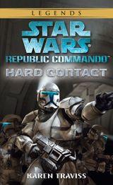 Couverture Contact zéro - Star Wars : Republic Commando, tome 1