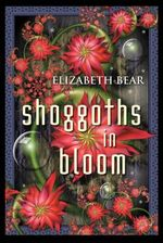 Couverture Shoggoths in Bloom