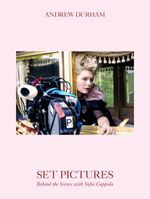 Couverture Set Pictures: Behind the Scenes with Sofia Coppola