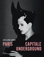 Couverture Paris, capitale underground