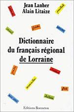 Couverture Dictionnaire du français régional de Lorraine