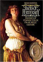 Couverture Idols of Perversity: Fantasies of Feminine Evil in Fin-de-Siècle Culture