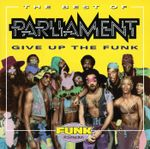 Pochette Give Up the Funk: The Best of Parliament