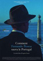Affiche Comment Fernando Pessoa sauva le Portugal