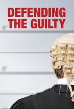 Affiche Defending the Guilty