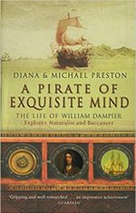 Couverture A Pirate Of Exquisite Mind: The Life Of William Dampier