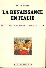 Couverture La Renaissance en Italie : Art, culture, société.